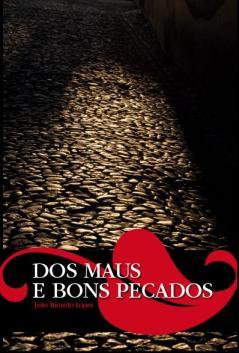 2007 (Dos Maus e Bons Pecados)